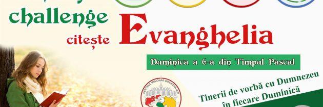 Centrul Misionar Diecezan: #SundayChallengeEvanghelia – Duminica a 6-a a Paștelui