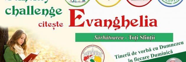 #SundayChallengeEvanghelia – Sărbătoarea Toți Sfinții