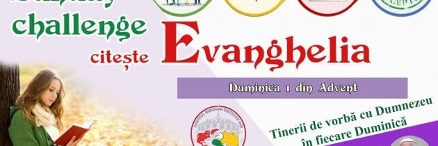 #SundayChallengeEvanghelia – Duminica 1 din Advent