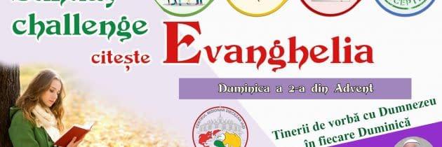 #SundayChallengeEvanghelia – Duminica a 2-a din Advent