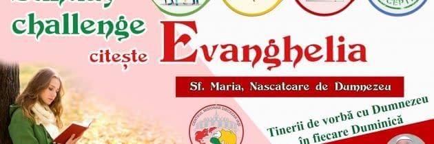 #SundayChallengeEvanghelia – Sf. Maria, Născătoare de Dumnezeu (1 Ianuarie)