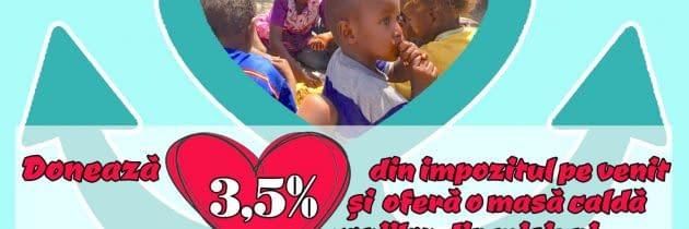 """""""Donează 3,5% din impozitul pe venit și oferă o masă caldă copiilor din misiuni"""""""