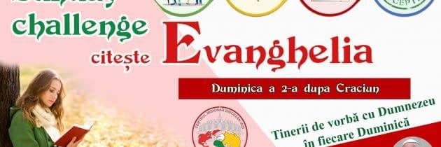#SundayChallengeEvanghelia – Duminica a 2-a după Crăciun