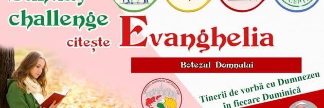 """#SundayChallengeEvanghelia – Sărbătoarea """"Botezul Domnului"""""""