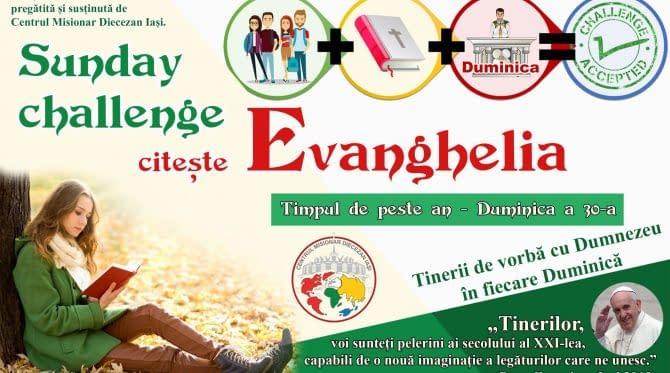 #SundayChallengeEvanghelia – Duminica a 30-a din Timpul de peste an